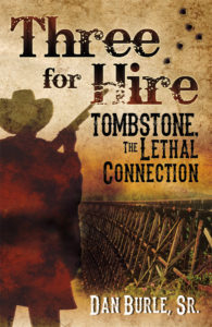 Book Cover: Three for Hire: Tombstone, the Lethal Connection
