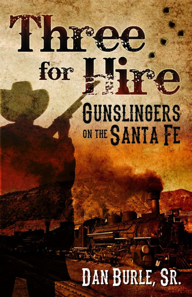 Book Cover: Three for Hire: Gunslingers on the Santa Fe