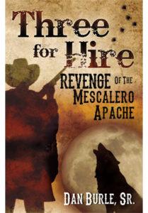 Book Cover: Three for Hire: Revenge of the Mescalero Apache