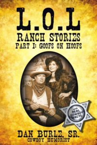 Book Cover: L.O.L. RANCH STORIES  PART 1: GOOFS ON HOOFS