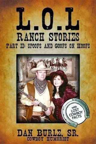 Book Cover: L.O.L. RANCH STORIES  PART II: SPOOFS AND GOOFS ON HOOFS