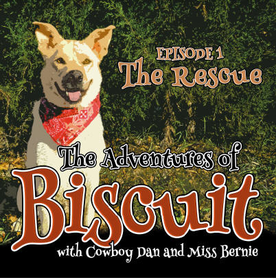 Book Cover: The Adventures of Biscuit - Episode 1